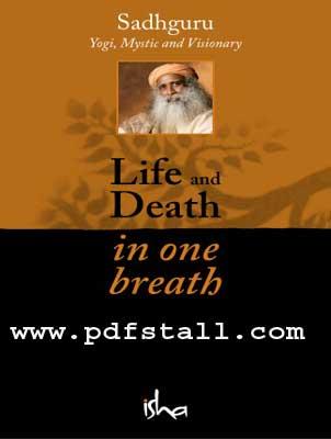 Life and Death in One Breath by Sadhguru