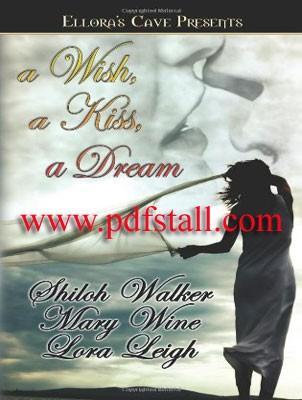 A Wish a Kiss a Dream